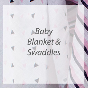 Baby Blanket & Swaddles